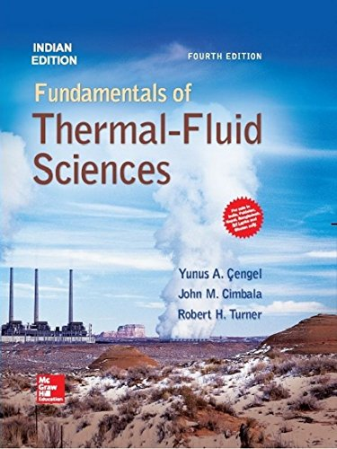 Fundamentals Of Thermal-Fluid Sciences (Fourth Edition): John M. Cimbala,Robert