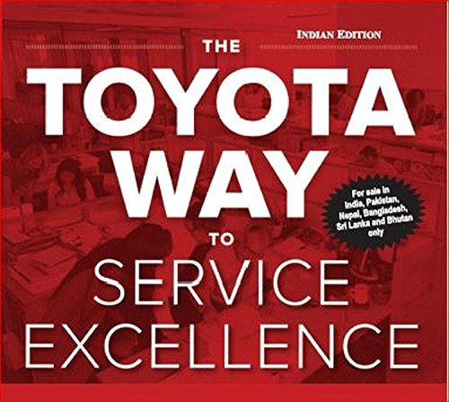 9789352604364: Toyota Way To Service Excellence - AbeBooks