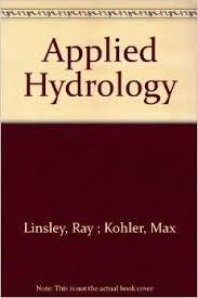 Applied Hydrology (Pb 2017): Linsley R.K.