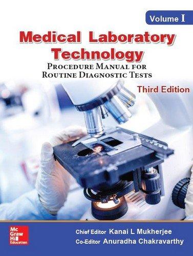 Medical Laboratory Technology, Volume 1: Kanai, L Mukherjee