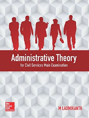 ADMINISTRATIVE THEORY: M. LAXMIKANTH