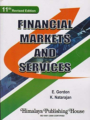 Financial Markets and Services: Gordon & Natarajan
