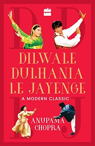 9789352641000: Dilwale Dulhania Le Jayenge: A Modern Classic