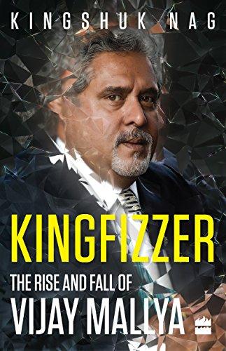 Kingfizzer : The Mallya Story: Nag, Kingshuk