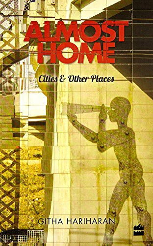 9789352644056: Almost Home: Cities and Other Places