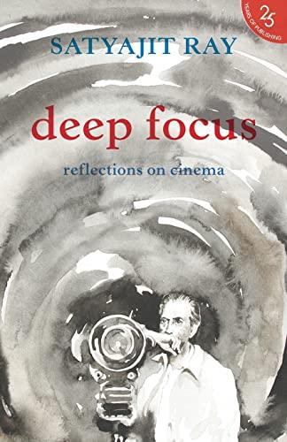9789352645183: Deep Focus:: Reflection On Indian Cinema