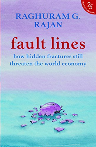 9789352645213: Fault Lines:: How Hidden Fractures Still Threaten The World Economy