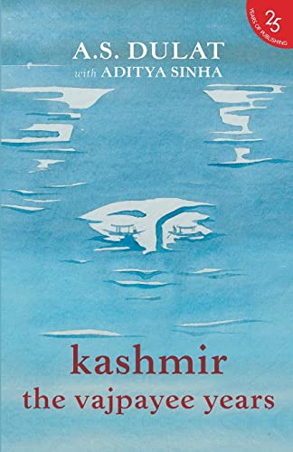 9789352645220: Kashmir: The Vajpayee Years