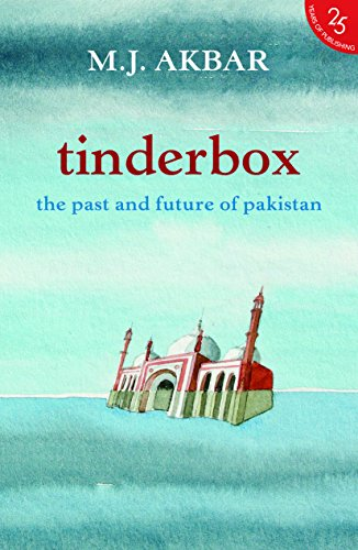 9789352645244: Tinderbox: The Past And Future Of Pakistan