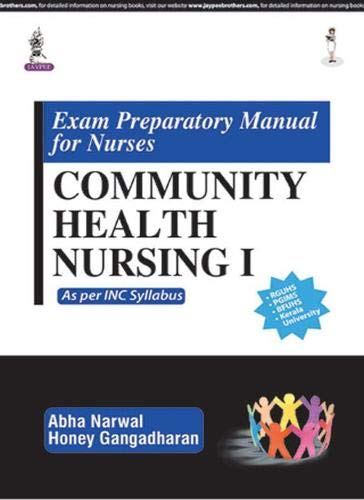 Exam Preparatory Manual For Nurses Community Health: Narwal Abha