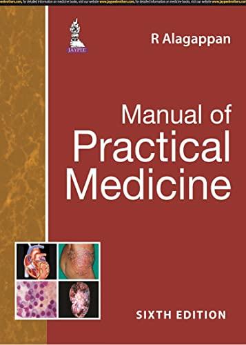 MANUAL OF PRACTICAL MEDICINE: ALAGAPPAN R