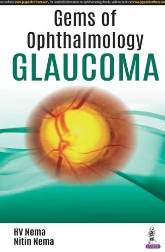 Gems of Ophthalmology: Glaucoma: HV Nema and