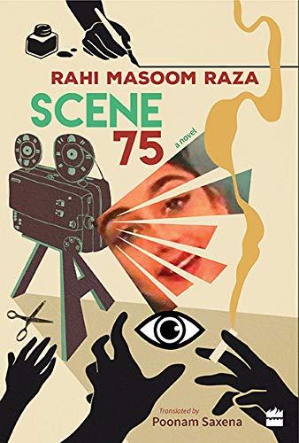 SCENE: 75, RAHI MASOOM RAZA, POONAM SAXENA