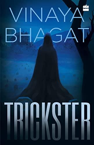 The Trickster: Vinaya Bhagat