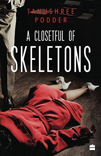 A Closetful of Skeletons: TANUSHREE PODDER