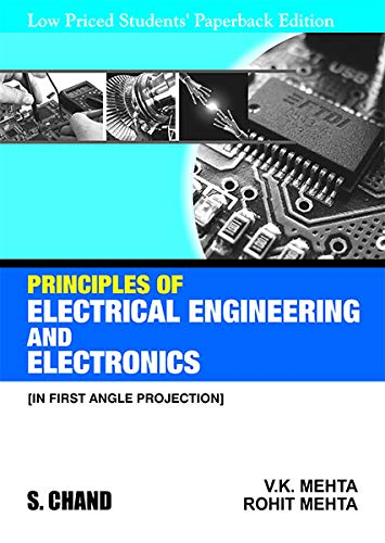 Principles of Electrical Engineering and Electronics: V K Mehta