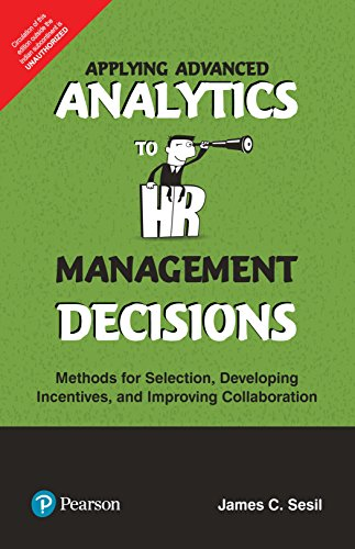 Applying Advanced Analytics To Hr Management Decisions: C. Sesil James