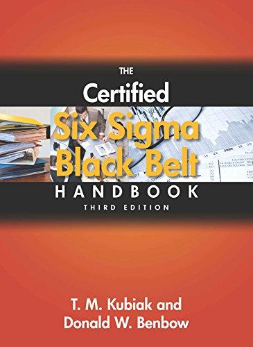 The Certified Six Sigma Black Belt Handbook, 3rd ed.: T.M. Kubiak, W.Benbow Donald