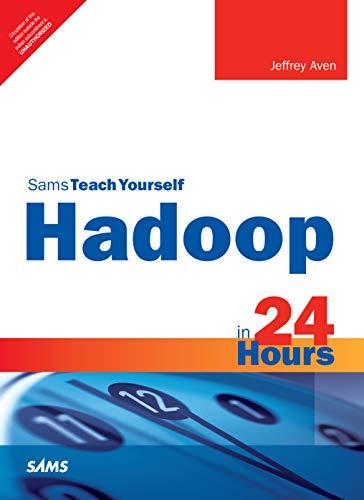 9789352866571: Hadoop In 24 Hours, Sams Teach Yourself