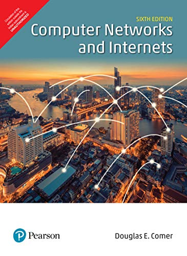 9789352869152: Computer Networks And Internets, 6Th Edition