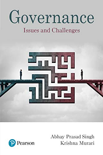 Governance: Issues And Challenges: Abhay Prasad Singh