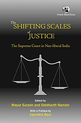 The Shifting Scales of Justice: The Supreme: Mayur Suresh &