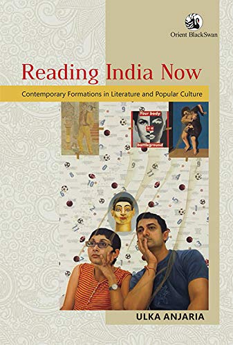 9789352876457: Reading India Now:Contemporary Formations in Literature and Popular Culture