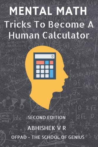 9789352911110: Mental Math: Tricks To Become A Human Calculator: 1 (For Speed Math, Math Tricks, Vedic Math Enthusiasts, GMAT, GRE, SAT Students & Case Interview Study)