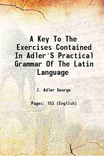 A Key To The Exercises Contained In: J. Adler George