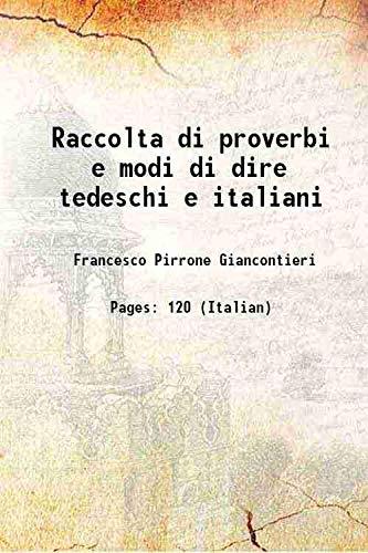 Raccolta di proverbi e modi di dire: Francesco Pirrone Giancontieri