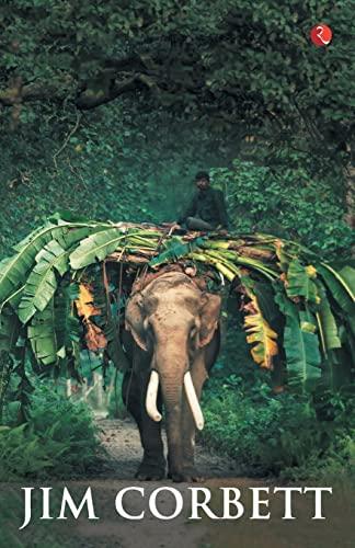 MY INDIA: Jim Corbett