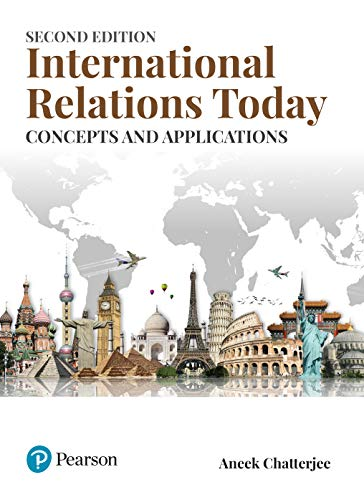International Relations Today, 2Nd Edition: Aneek Chatterjee
