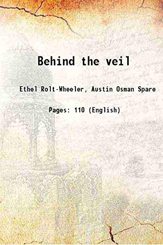 9789353101442: Behind the veil 1906 [Hardcover]