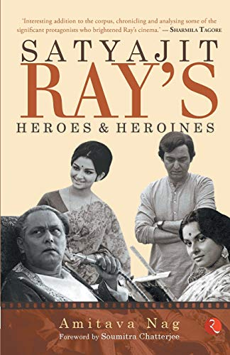 9789353333447: Satyajit Rays Heroes and Heroines
