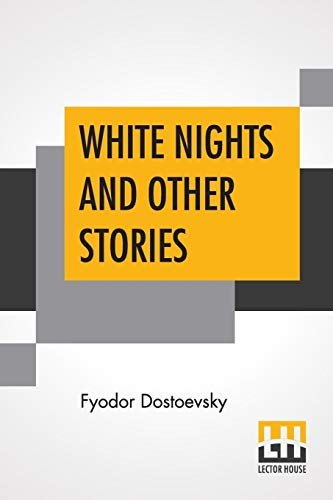 9789353429492: White Nights And Other Stories: Translated From The Russian By Constance Garnett
