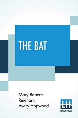 The Bat (Paperback): Mary Roberts Rinehart,