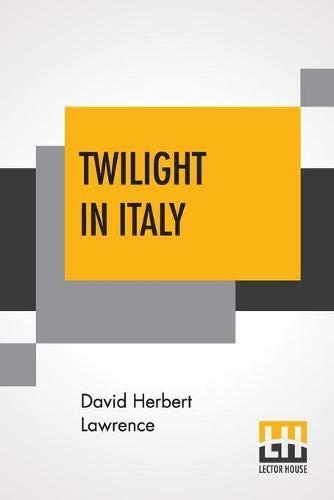 Twilight In Italy: David Herbert Lawrence