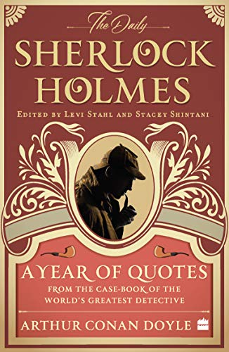 9789353575922: The Daily Sherlock Holmes: A Year of Quotes from the Case-Book of the World's Greatest Detective