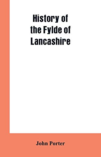 9789353602031: History of the Fylde of Lancashire