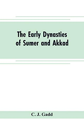 9789353704858: The early dynasties of Sumer and Akkad