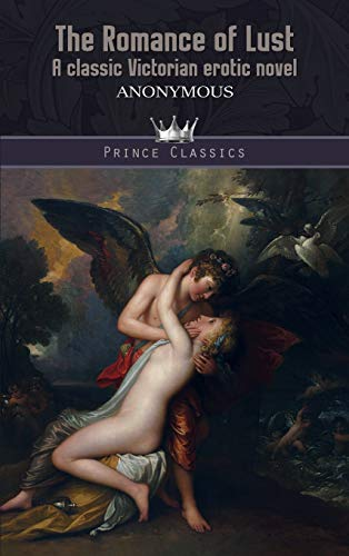 9789353853655: The Romance of Lust: A classic Victorian erotic novel (Prince Classics)