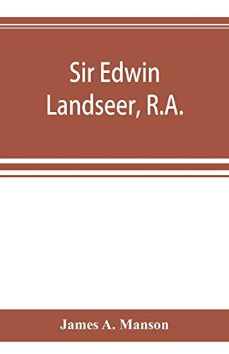 9789353894610: Sir Edwin Landseer, R.A.