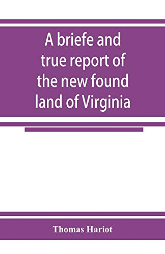 9789353925420: A briefe and true report of the new found land of Virginia