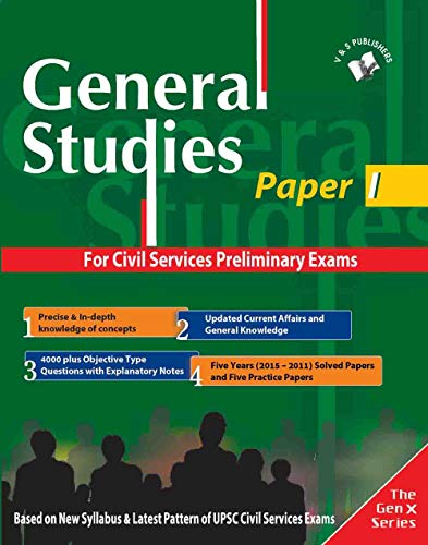 General Studies Paper I : Authentic guide to prepare and succeed at Preliminary exam for Civil ...
