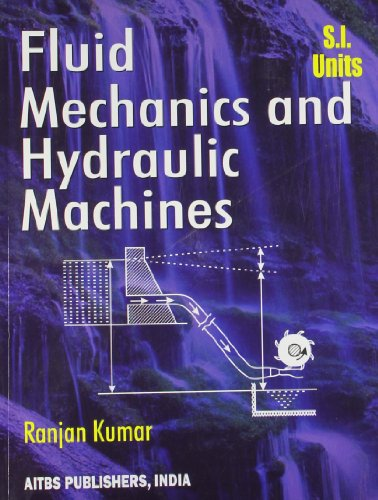 Fluid Mechanics and Hydraulics Machines: Kumar Ranjan