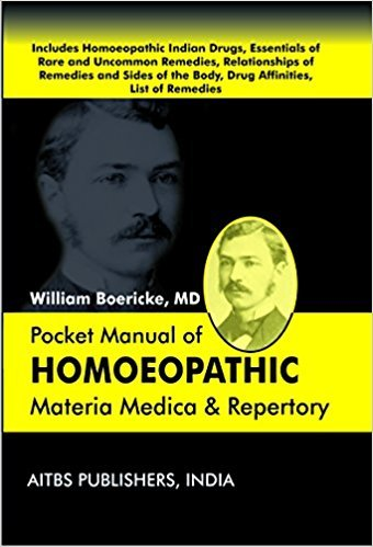Pocket Manual of Homoeopathic: Materia Medica and: William Boericke