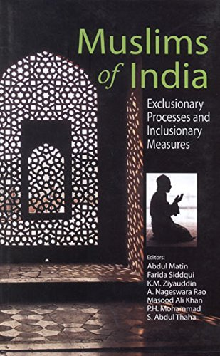 9789378313103: Muslims of India: Exclusionary Processes and Inclusionary Measures