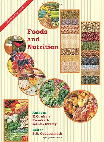 FOODS AND NUTRITION: AHUJA K.G. ET.AL