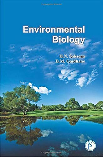 Environmental Biology: D.N. Saksena and D.M. Gaidhane