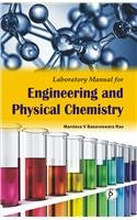 Laboratory Manual For Engineering And Physical Chemistry: Prof. Mandava V.